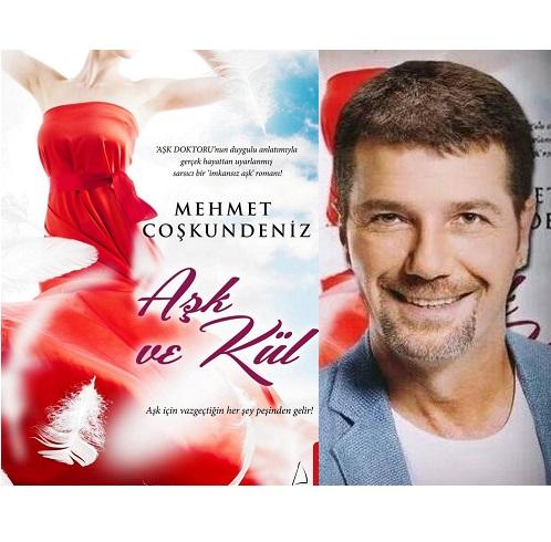 Mehmet Coşkundeniz'in Aşk Ve Kül Kitabı