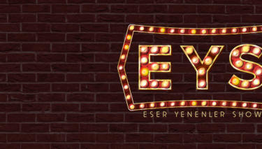 17 Mayıs Eser Yenenler Show Konukları!