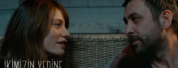 """""""İkimizin Yerine"""" Filminin Fragmanı Yayınlandı!"""