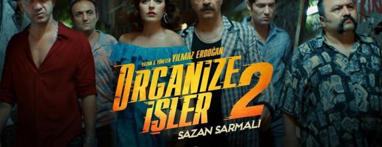 Organize İşler 2 Filminin Fragmanı Yayınlandı!